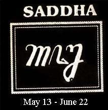 "Mangsa ""Saddha"" (13 Mei – 22 Juni)"
