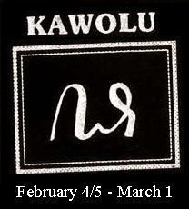 Mangsa  Kawolu  (4/5 Pebruari - 1 Maret)