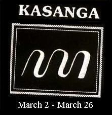 Mangsa Kasanga (2 Maret – 26 Maret).